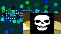 Complete acces  Go Team Venture!: The Art and Making of the Venture Bros. by Ken Plume