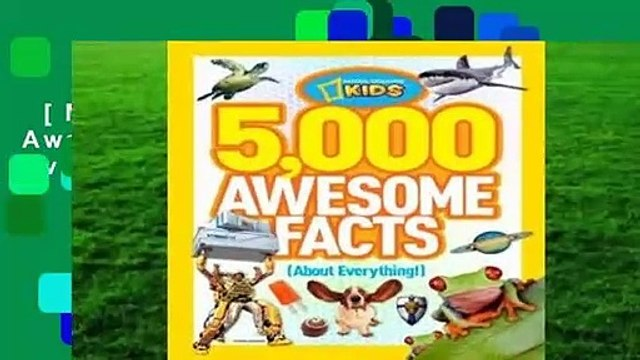 [MOST WISHED]  5,000 Awesome Facts (About Everything!)