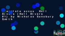 Complete acces  Hell Divers (Hell Divers #1) by Nicholas Sansbury Smith