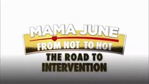 Mama June From Not to Hot - Season 3 Episode 11 - The Road To Intervention - 5.24.2019