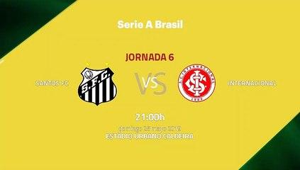 Previa partido entre Santos FC y Internacional Jornada 6 Liga Brasileña