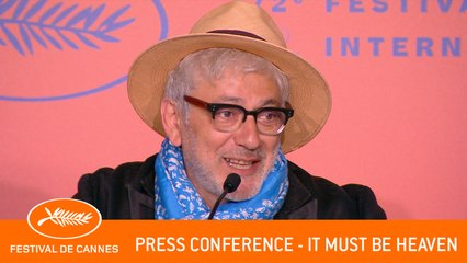 IT MUST BE HEAVEN - press conference - Cannes 2019 - EV