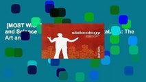 [MOST WISHED]  slide:ology: The Art and Science of Creating Great Presentations: The Art and