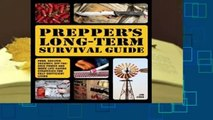 R.E.A.D Prepper's Long-Term Survival Guide: Food, Shelter, Security, Off-the-Grid Power and More