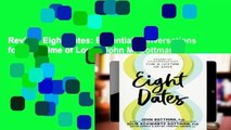 Review  Eight Dates: Essential Conversations for a Lifetime of Love - John M. Gottman