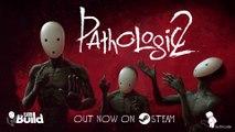 Pathologic 2 - Bande-annonce de lancement