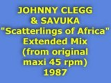 "JOHNNY CLEGG & SAVUKA ""Scatterlings of Africa"" Extended Mix"