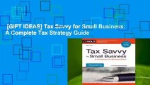[GIFT IDEAS] Tax Savvy for Small Business: A Complete Tax Strategy Guide