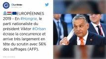 Européennes. Large victoire du parti souverainiste du Premier ministre Hongrois Viktor Orban