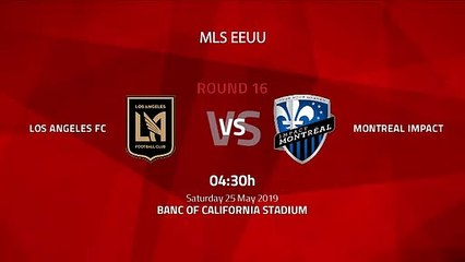Pre match day between Los Angeles FC and Montreal Impact Round 16 MLS