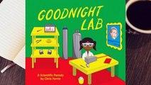 [Read] Goodnight Lab: A Scientific Parody  For Trial