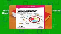 Full E-book  Oracle Database Administration Interview Questions You ll Most Likely Be Asked: