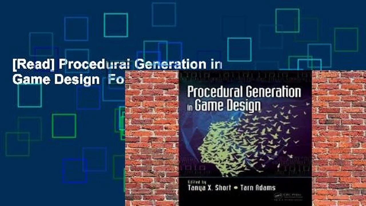 [Read] Procedural Generation in Game Design For Free