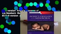 Full version  Avery's Diseases of the Newborn  Best Sellers Rank : #3 Full version  Avery's