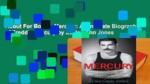 About For Books  Mercury: An Intimate Biography of Freddie Mercury by Lesley-Ann Jones
