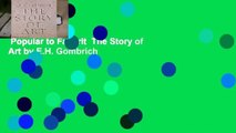 Popular to Favorit  The Story of Art by E.H. Gombrich