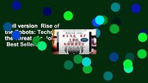 Full version  Rise of the Robots: Technology and the Threat of a Jobless Future  Best Sellers