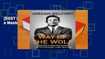 [BEST SELLING]  Way of the Wolf: Become a Master Closer with Straight Line Selling