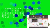 Power Pivot and Power Bi: The Excel User s Guide to Dax, Power Query, Power Bi   Power Pivot in