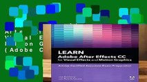 Online Learn Adobe After Effects CC for Visual Effects and Motion Graphics, 1/e (Adobe Certified