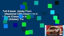 Full E-book  Adobe Flash Professional CS6 Classroom in a Book (Classroom in a Book (Adobe))  For