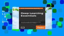 About For Books  Deep Learning Essentials  Best Sellers Rank : #2 Full version  Deep Learning