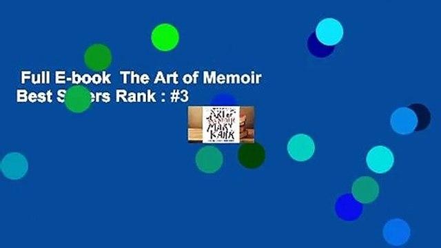 Full E-book  The Art of Memoir  Best Sellers Rank : #3