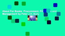 About For Books  Procurement, Principles and Management by Peter J.H. Baily