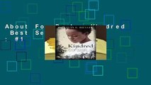 About For Books  Kindred  Best Sellers Rank : #1