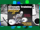 Full version The Strength Training Anatomy Workout II: Building Strength and Power with Free