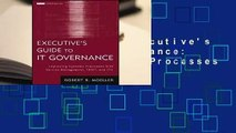 Full version  Executive's Guide to IT Governance: Improving Systems Processes with Service