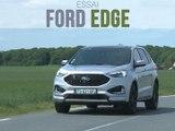 Essai Ford Edge 2.0 D 238 BVA8 ST-Line (2019)