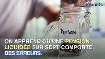 Les pensions de retraite comportent de plus en plus d'erreurs