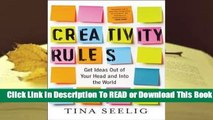[Read] Creativity Rules: Get Ideas Out of Your Head and into the World  For Free