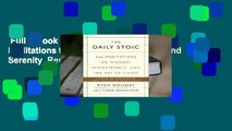 Full E-book  The Daily Stoic: 366 Meditations for Clarity, Effectiveness, and Serenity  Review