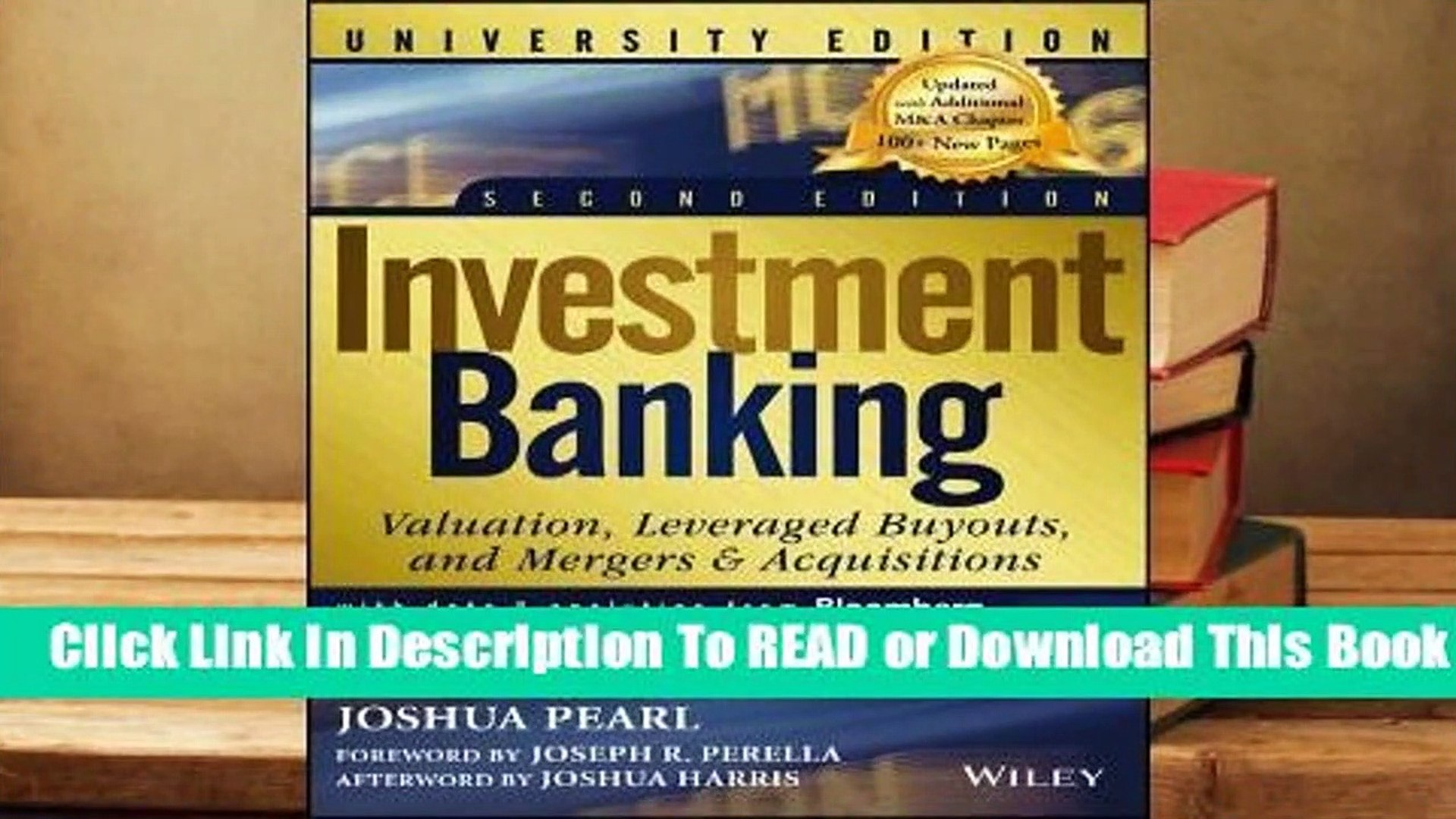 [Read] Investment Banking + Dg, 2nd Edition, University Edition  For Online