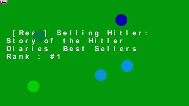 [Read] Selling Hitler: Story of the Hitler Diaries  Best Sellers Rank : #1