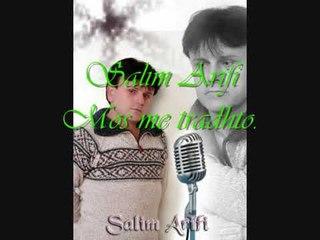 Salim Arifi - Mos Me Tradhto
