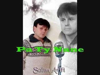 Salim Arifi - Pa Ty Nane