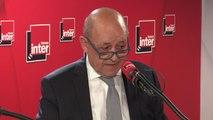 """Jean-Yves Le Drian, ministre des Affaires étrangères : """"La tension avec l'Iran est préoccupante (...) La tension peut aboutir à des accidents"""""""