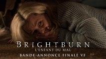 BrightBurn - L'enfant du mal Bande-annonce finale VF (Horreur 2019) Elizabeth Banks, David Denman