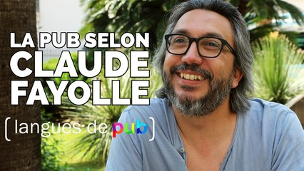Langues de pub : Claude Fayolle