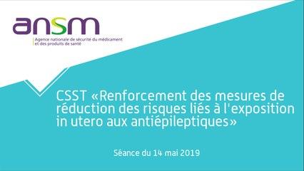 Le Comité spécialisé scientifique temporaire « Renforcement des mesures de réduction des risques liés à l'exposition aux #antiépileptiques au cours de la grossesse »  - séance du 14 mai 2019