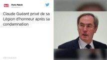 Claude Guéant privé de sa Légion d'honneur après sa condamnation