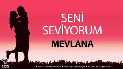 Seni Seviyorum MEVLANA - İsme Özel Aşk Şarkısı