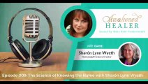 009: The Science of Knowing the Name with Sharon Lynn Wyeth
