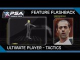 Squash: Feature Flashback - Ultimate Player: Tactics