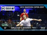 Squash: Gaultier v Rösner - UCS Swedish Open 2017 SF Highlights