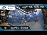 Squash: Farag v Rösner - Windy City Open 2017 QF Highlights