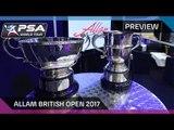 Squash: Allam British Open 2017 - Preview